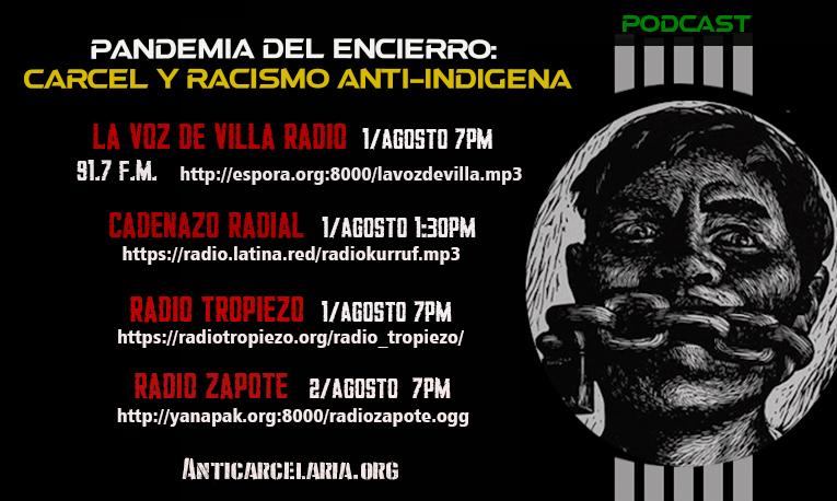 Estreno de Primer podcast de la serie sobre cárceles y racismo anti-indígena