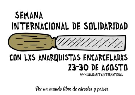 Semana Internacional de Solidaridad con lxs Anarquistas Encarceladxs 2020 // 23-30 de agosto