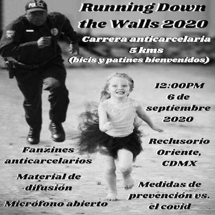 "Carrera Anticarcelaria ""Running Down the Walls"" Ciudad de México 2020"