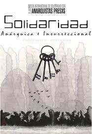 Texto: Solidaridad anárquica e insurreccional.
