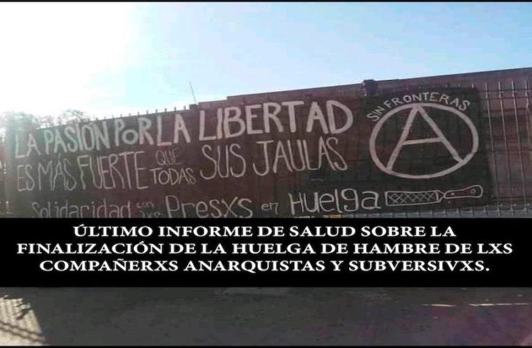 Último informe de salud sobre la finalización de la huelga de hambre de prisionerxs subversivxs y anarquistas