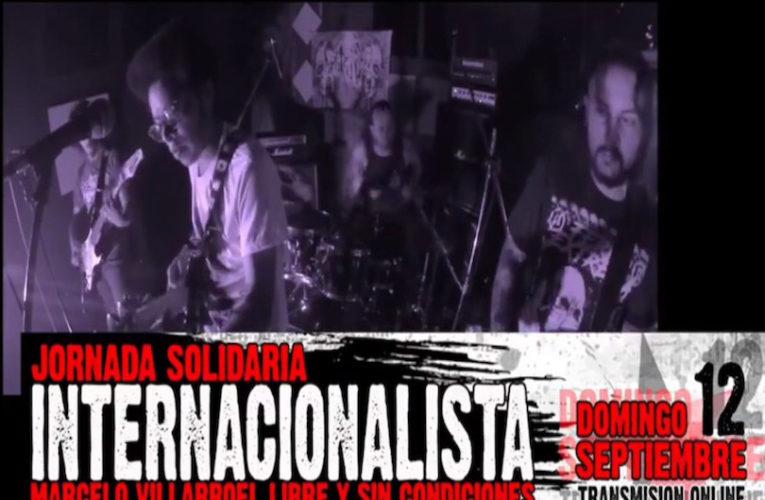 Jornada Solidaria Internacionalista Marcelo Villarroel Libre y Sin Condiciones